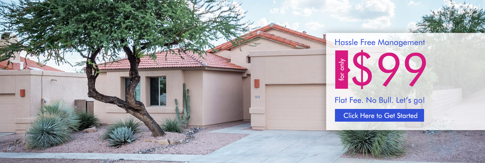 Get your Tucson Home Rented Today